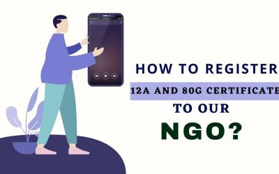 How to Register 12A and 80G Certificate to our NGO?