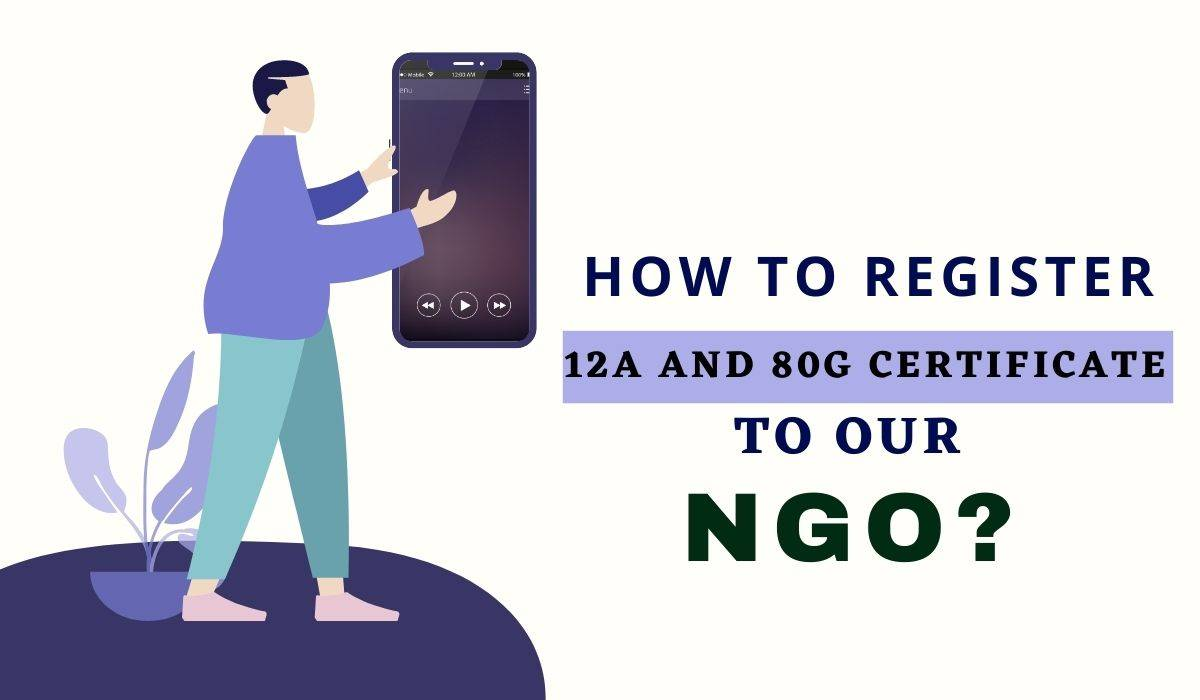 How to Register 12A and 80G Certificate to our NGO