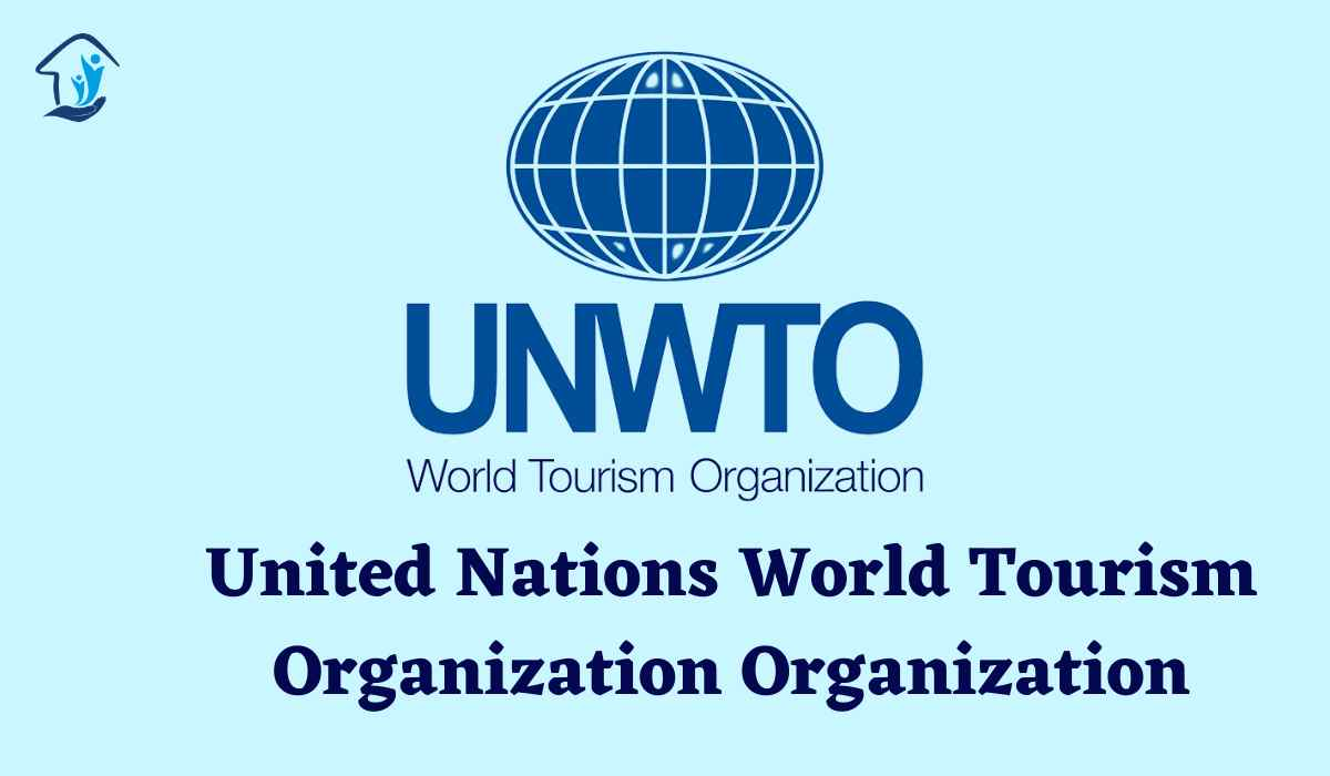 Full Form of UNWTO (United Nations World Tourism Organization)